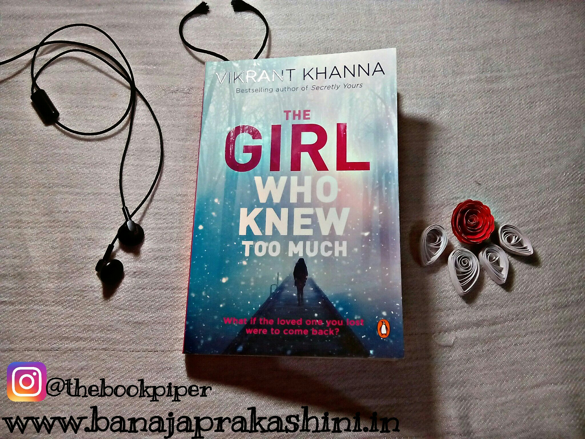 Review Pen: The Girl Who Knew Too Much by Vikrant Khanna
