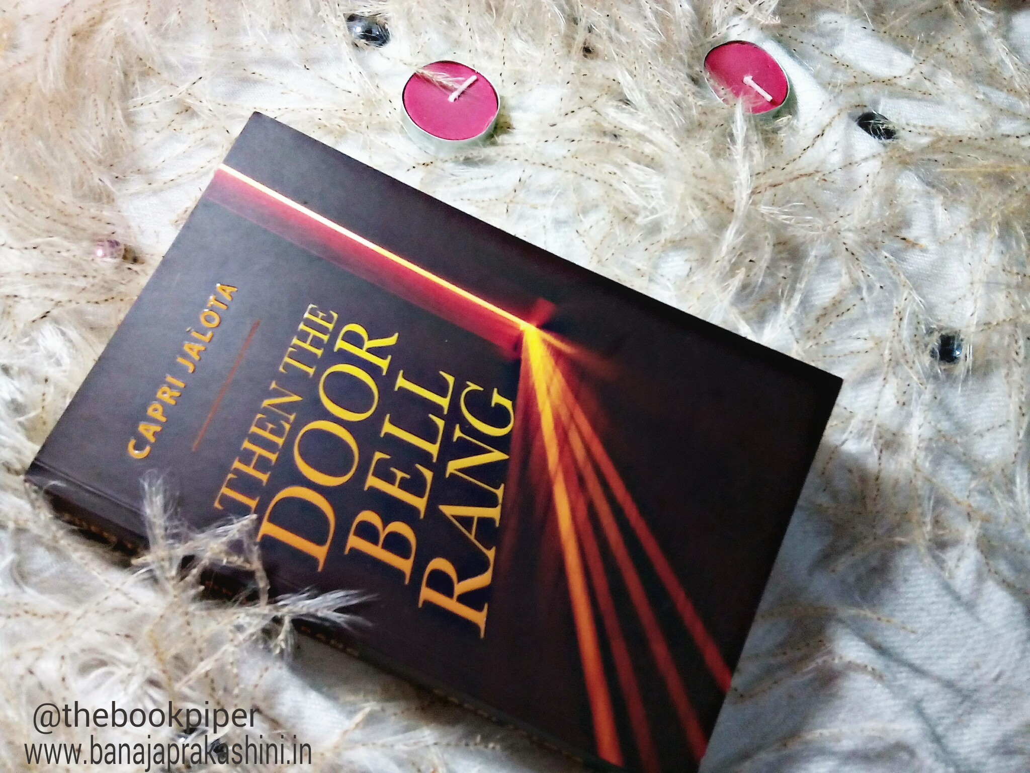 Review Pen: Then The Door Bell Rang by Capri Jalota