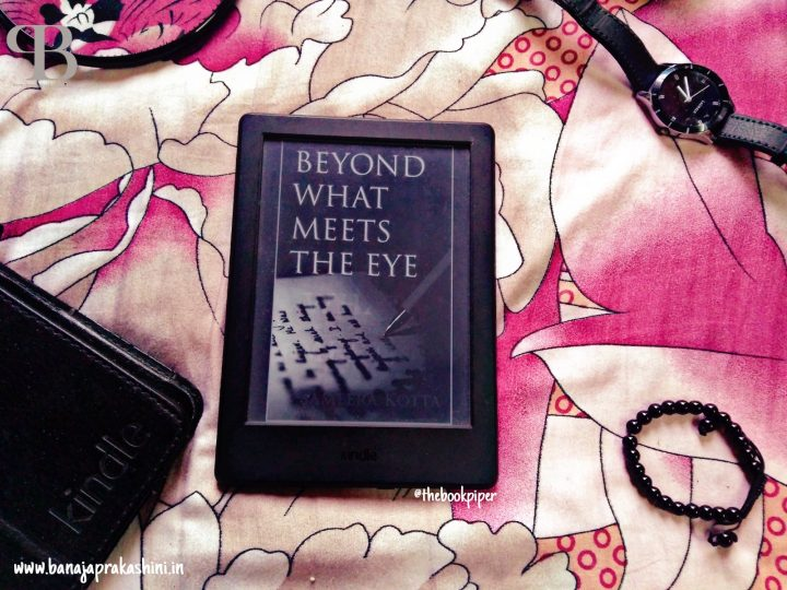 Review Pen: Beyond What Meets The Eye by Sameera Kotta