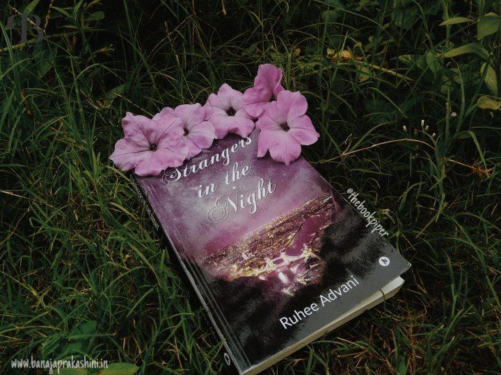 Review Pen: Strangers in the night by Ruhee Advani