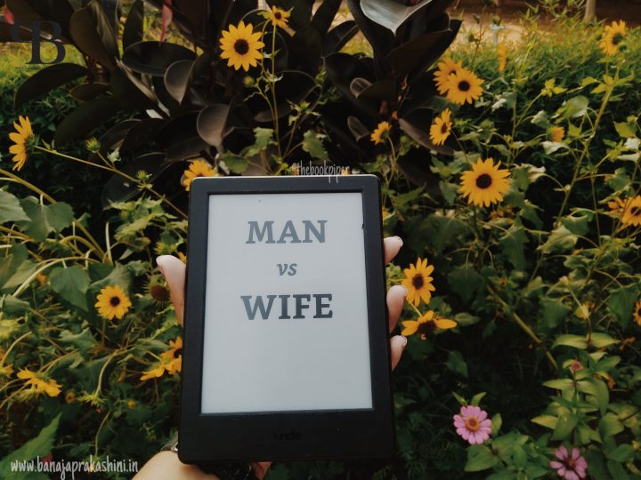 Review Pen: Man vs Wife by Ashish Srivastava